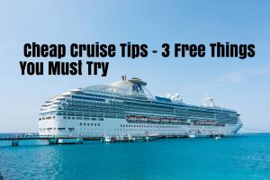 Cheap Cruise Tips